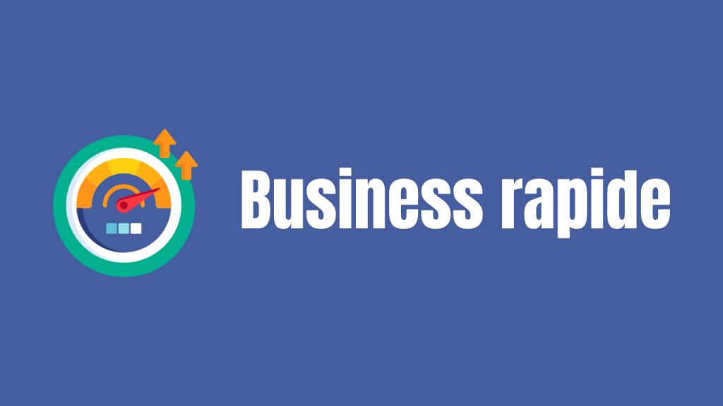 Blog Business rapide