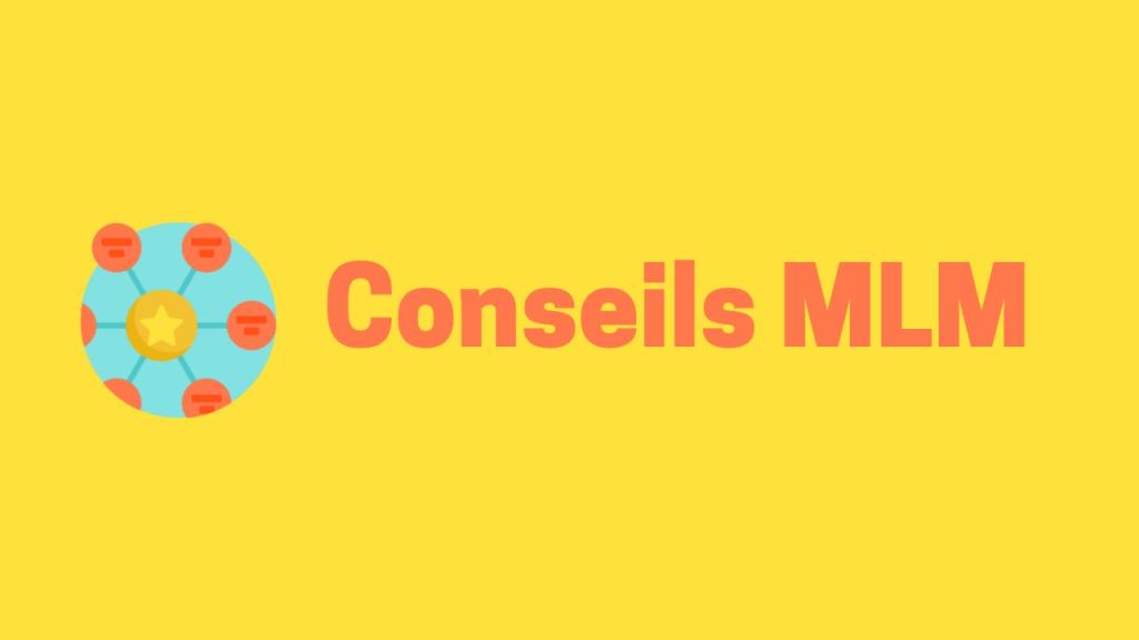 Blog Conseils MLM